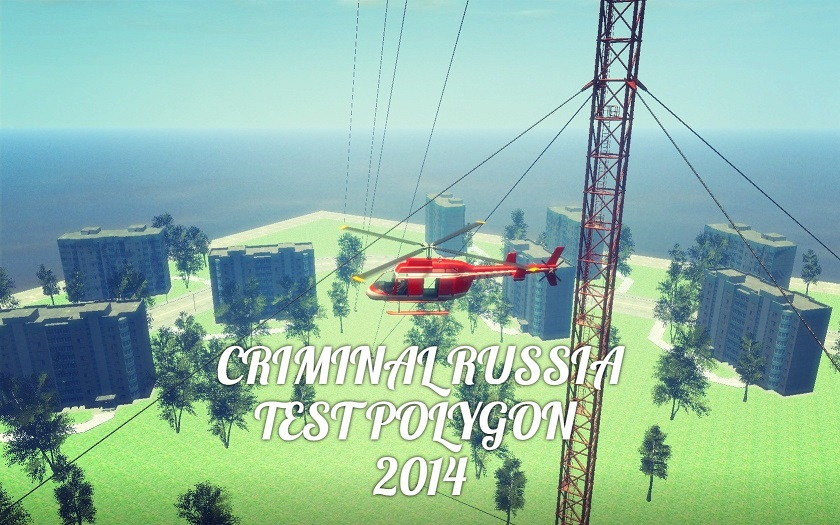 Criminal Russia RAGE Test Polygon 2014
